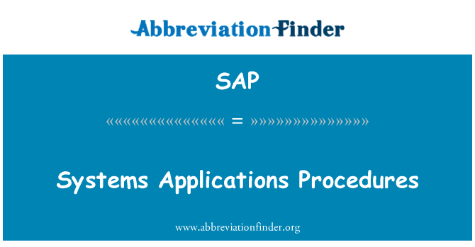 SAP: Systems Applications Procedures