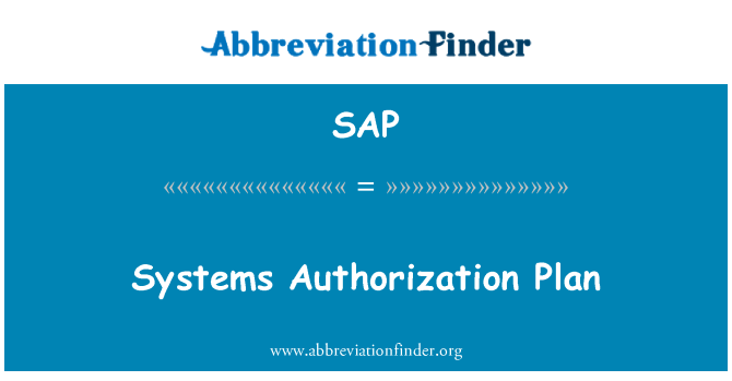 SAP: Systems Authorization Plan