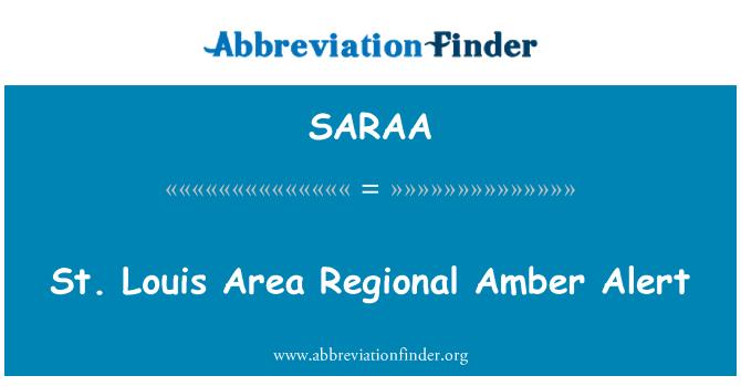 SARAA: St. Louis Area Regional alerta Amber