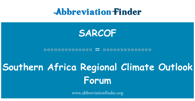 SARCOF: Southern Africa Regional Climate Outlook Forum