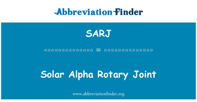 SARJ: Solar Alpha Rotary Joint