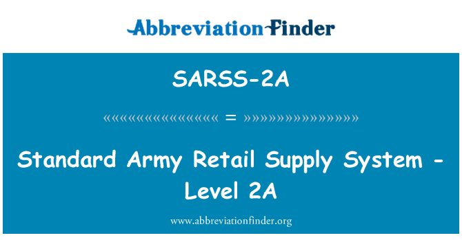 SARSS-2A: Standard Army Retail Supply System - Level 2A