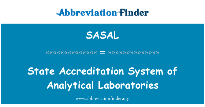 SASAL: State Accreditation System of Analytical Laboratories