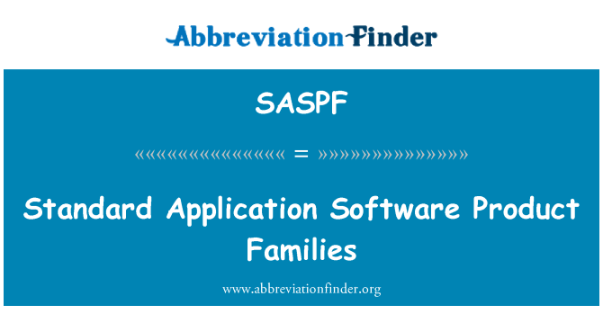SASPF: Standard Application Software Product Families