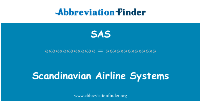 SAS: Scandinavian Airline Systems