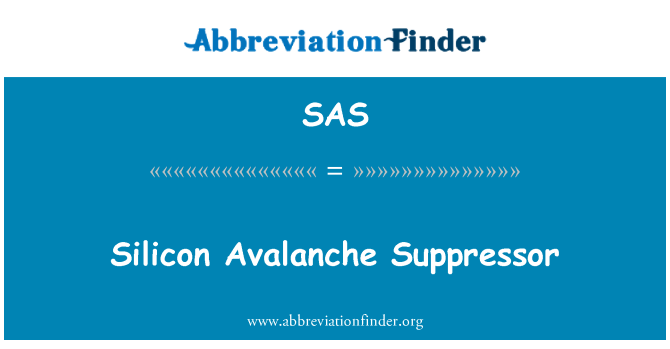 SAS: Silicon Avalanche Suppressor