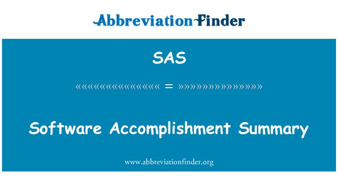 SAS: Software Accomplishment Summary