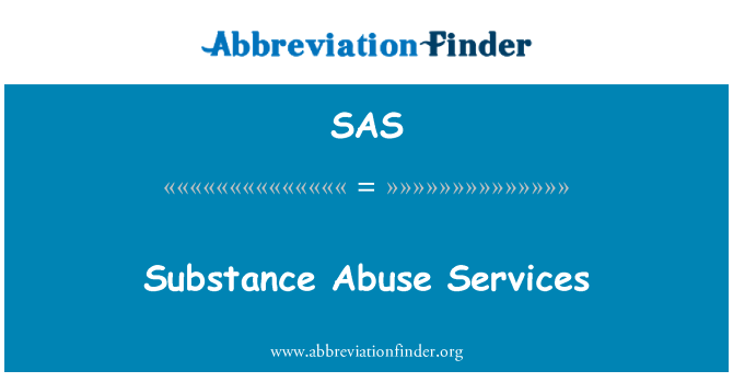 SAS: Substance Abuse Services