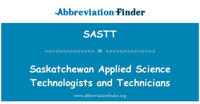 SASTT: Saskatchewan Applied Science Technologists and Technicians