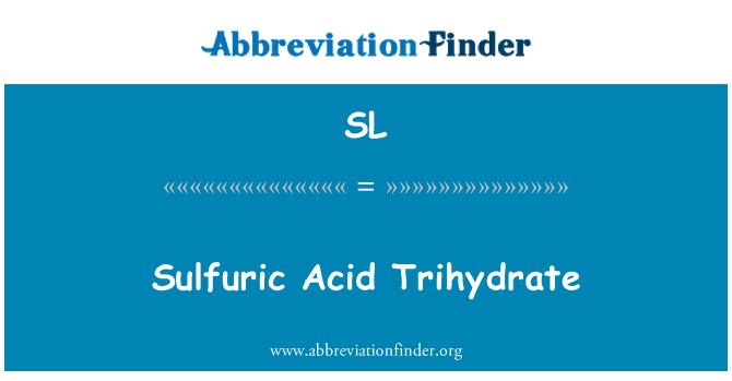 SL: Axít sulfuric trihydrat