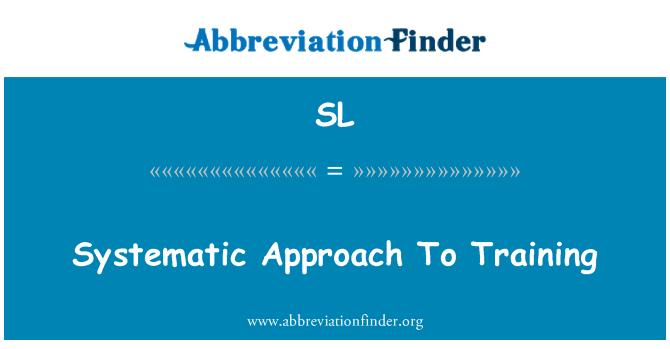 SL: 系统化培训方法