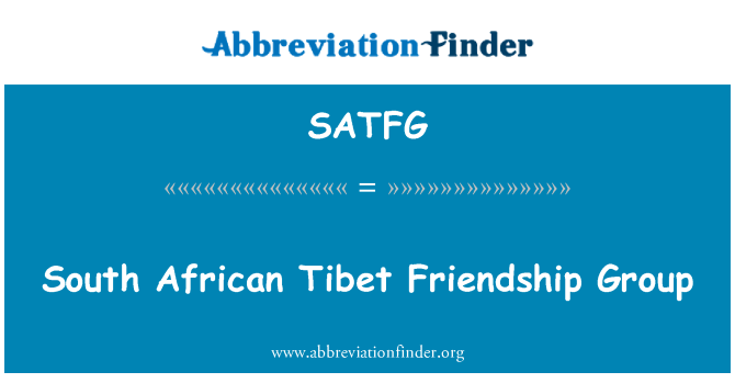 SATFG: South African Tibet Friendship Group