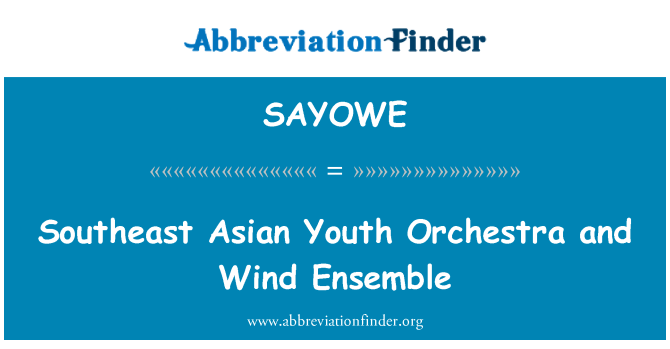SAYOWE: Southeast Asian Youth Orchestra and Wind Ensemble