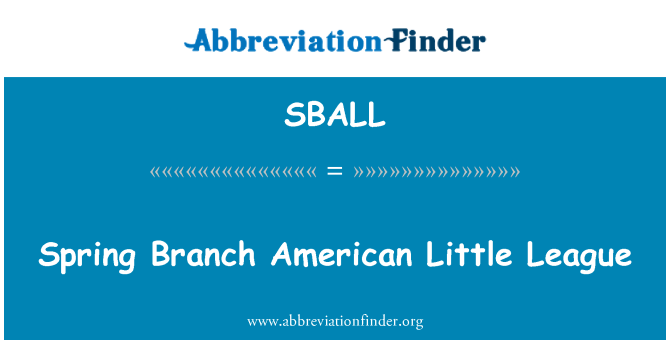 SBALL: Spring Branch American Little League