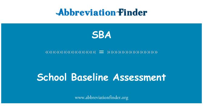 SBA: School Baseline Assessment