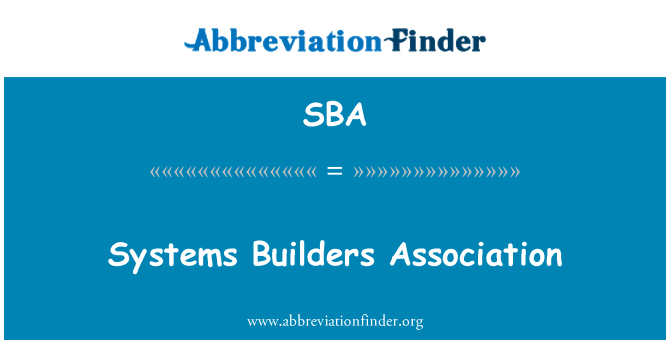 SBA: Systems Builders Association