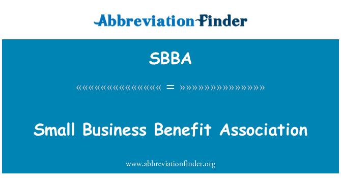 SBBA: Small Business Benefit Association