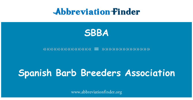 SBBA: Spanish Barb Breeders Association