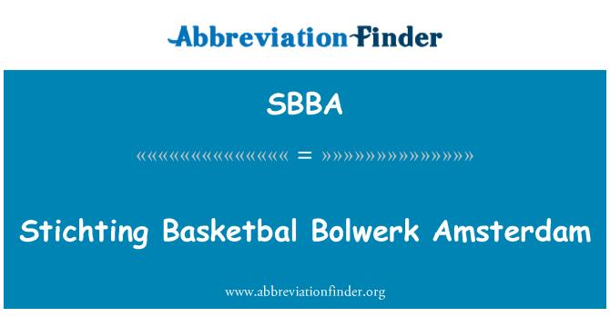 SBBA: Stichting Basketbal Bolwerk Amsterdam