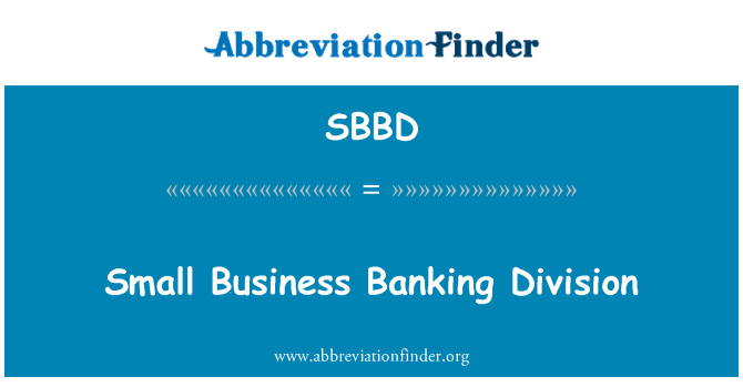 SBBD: Small Business Banking Division