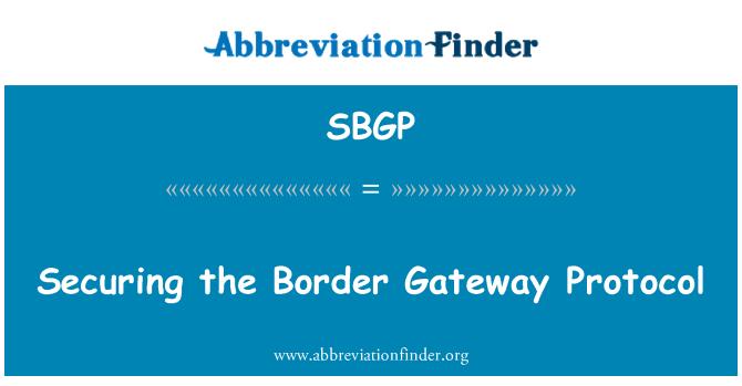 SBGP: Sınır Ağ Geçidi İletişim Kuralı güvenliğini sağlama
