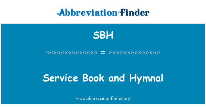 SBH: Service Book and Hymnal