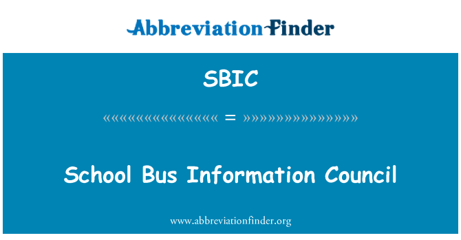 SBIC: Okul otobüsü bilgi Konseyi
