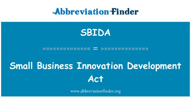 SBIDA: Small Business Innovation Development Act