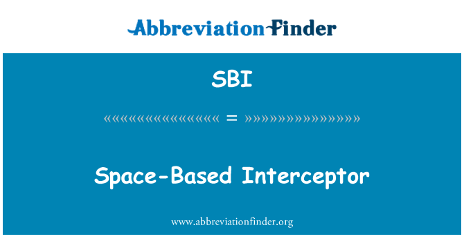SBI: Space-Based Interceptor