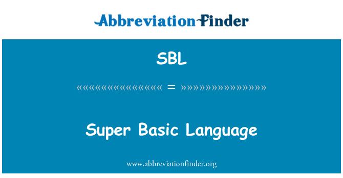 SBL: Super Basic Language