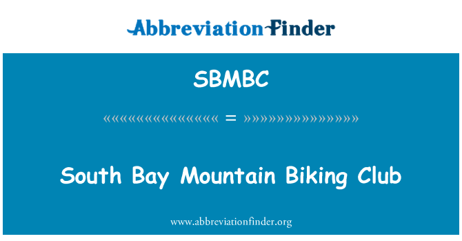 SBMBC: South Bay Mountain Biking Club