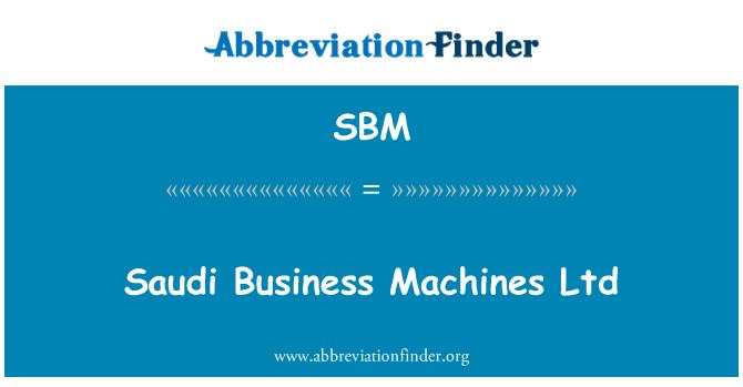 SBM: Saudi Business Machines Ltd