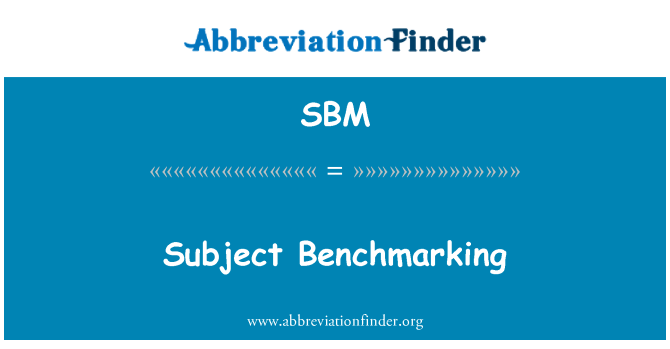 SBM: Subject Benchmarking