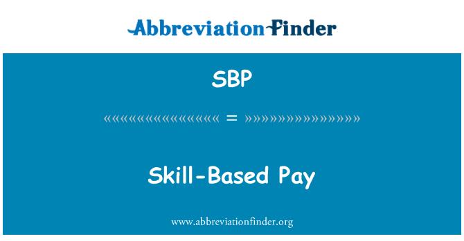 SBP: Skill-Based Pay