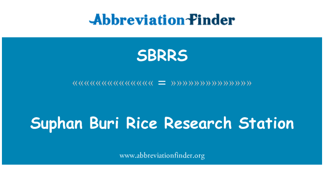 SBRRS: Suphan Buri Rice Research Station