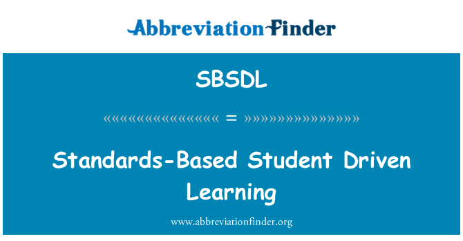SBSDL: Standards-Based Student Driven Learning