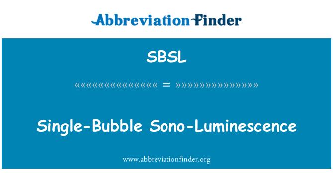 SBSL: Tek-balon Sono-ışıldama