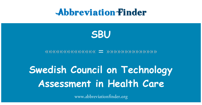 SBU: Swedish Council on Technology Assessment in Health Care