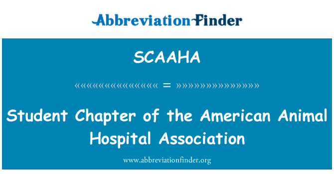 SCAAHA: Student Chapter of the American Animal Hospital Association