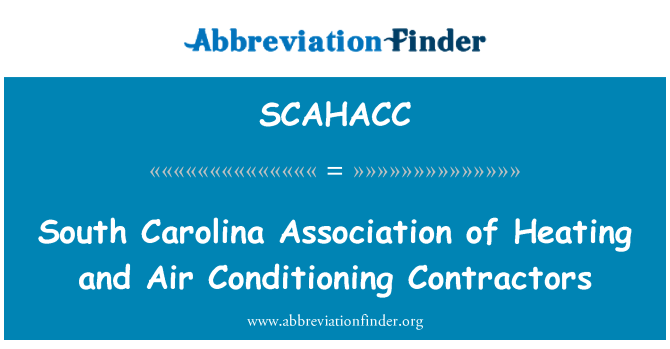 SCAHACC: South Carolina Association of Heating and Air Conditioning Contractors