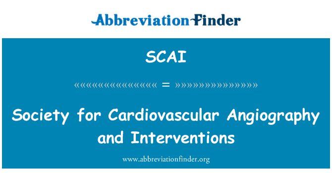SCAI: Society for Cardiovascular Angiography and intervenciones