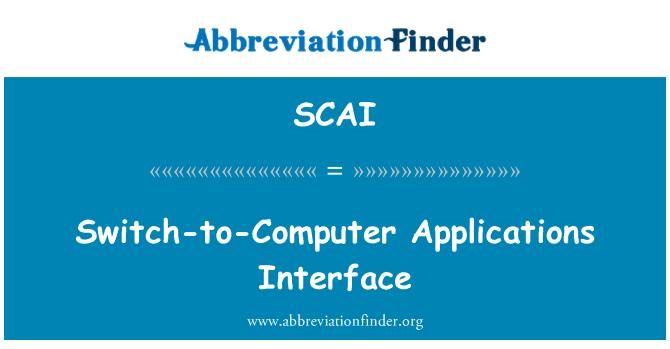 SCAI: Anahtar bilgisayar uygulama arabirimi