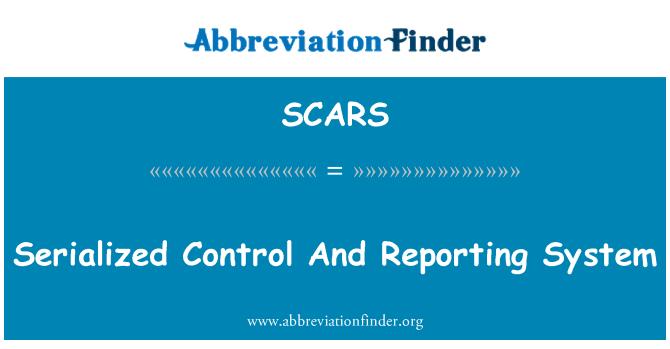 SCARS: Sıralı denetim ve raporlama sistemi