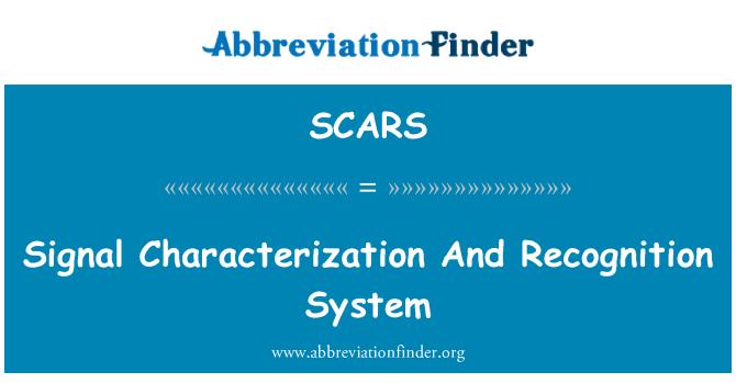 SCARS: Sinyal karakterizasyonu ve tanıma sistemi