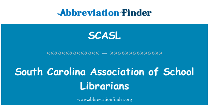 SCASL: South Carolina Association of School Librarians