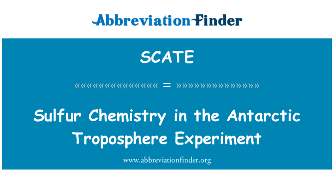 SCATE: Sulfur Chemistry in the Antarctic Troposphere Experiment