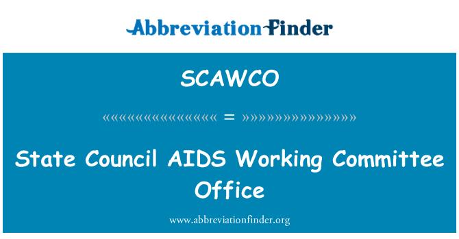 SCAWCO: 国家理事会艾滋病工作委员会办公室