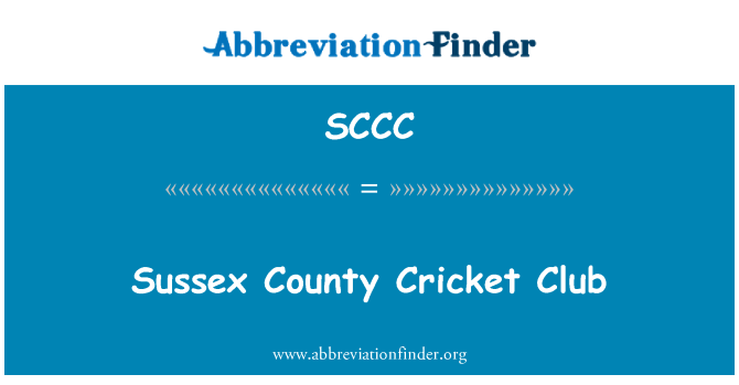SCCC: Sussex County Cricket Club