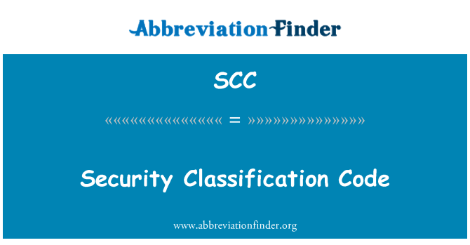 SCC: Security Classification Code