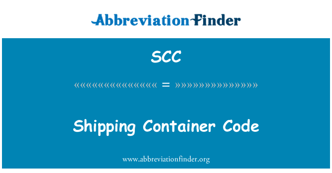 SCC: Shipping Container Code